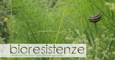 Bioresistenze: un libro e un network a tutela della ...