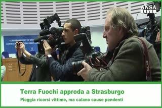 Terra Fuochi approda a Strasburgo, pioggia ricorsi vittime  ...