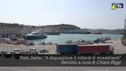 """Porti, Delrio: """"A disposizione 5 miliardi di ..."""