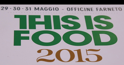 This is Food 2015, il cibo di strada tra cultura e design   ...