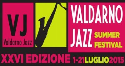 Valdarno Jazz Summer Festival: al via la 26° edizione da ...