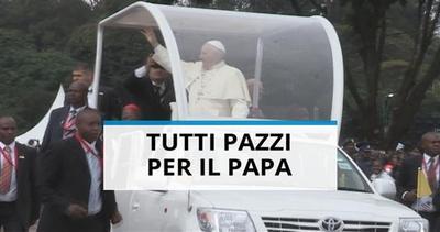 Africa in giubilo per la visita di Papa Francesco